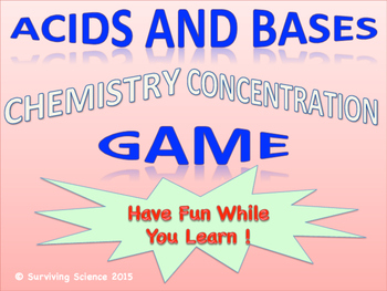 Acids and Bases Chemistry Concentration Game
