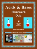 Acids and Bases Homework Quiz