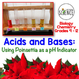 Christmas Science: Acids and Bases ~ Using Poinsettias as a pH Indicator