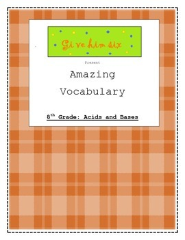 8th Grade Acids and Bases Vocabulary Packet