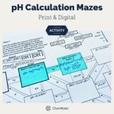 Acids Bases pH Calculations Mazes - Print & Digital   Digi