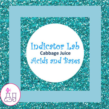 Acids and Bases with Cabbage Juice Lab