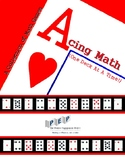 Acing Math (One Deck At A Time!) A Collection of Math Games