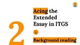 Acing the Extended Essay in ITGS guide 2: background reading