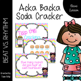 Acka Backa Soda Cracker {Beat vs. Rhythm}