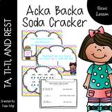 Acka Backa Soda Cracker {Ta, Ti-Ti, Rest}