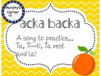 Acka Backa- Teaching Ta, Ti-ti, Ta Rest, and La