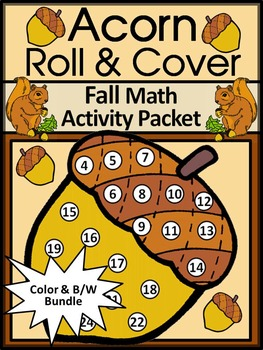 Acorn Activities: Acorn Roll & Cover Fall Math Activity Bundle - Color&BW