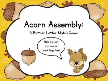 Acorn Assembly: A Partner Letter Match Game