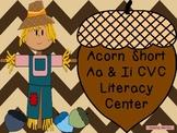 Acorn CVC Short A and I Literacy Center