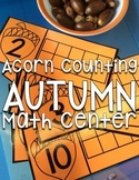 Acorn Counting: Fall Counting Activity & Math Center for Kindergarten