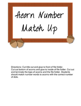 Acorn Match Up Match Number Words w/ Correct Number of Dots on Acorns Math Game