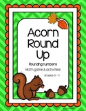 Acorn Round Up - Rounding to the nearest ten and hundred center activity