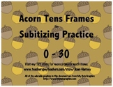 Acorn Tens Frames 0-30 for Subitizing Practice...Fall, Aut