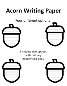 Acorn Writing Paper With Lines Acorn Paper Fall Writing Acorn Template With Line