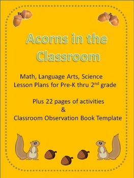 Acorns in the Classroom in Math, Science and Language Arts