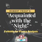 Acquainted with the Night by Robert Frost Foldable Poetry Analysis Activity