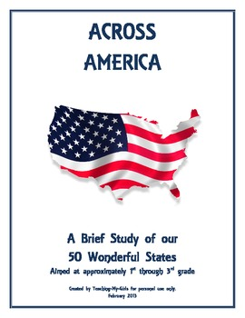 Across America -- A Brief Study of our 50 States