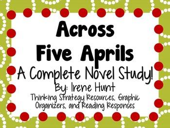 Across Five Aprils - A Complete Novel Study!
