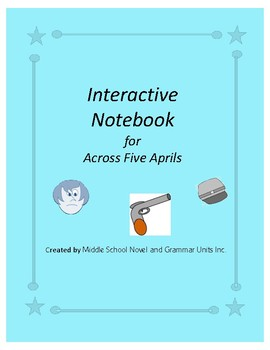 Across Five Aprils Interactive Notebook