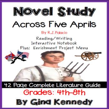 Across Five Aprils Novel Study & Enrichment Project Menu