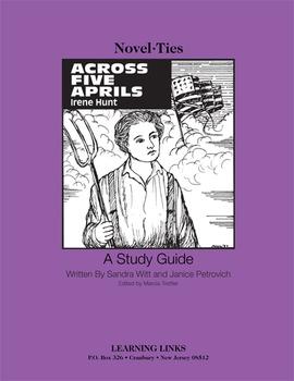 Across Five Aprils - Novel-Ties Study Guide