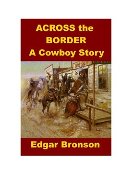 Across the Border - Cowboy Adventures in Mexico!