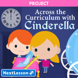 Across the Curriculum with Cinderella - Projects & PBL