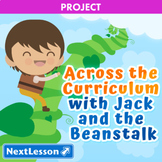 Across the Curriculum with Jack and the Beanstalk - Projects & PBL