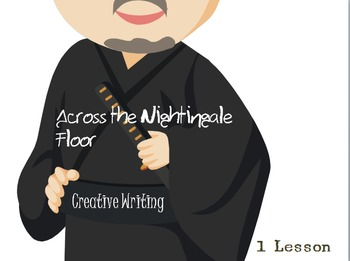 'Across the Nightingale Floor' Lian Hern Creative Writing Task