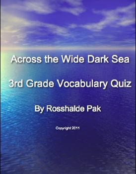 Across the Wide Dark Sea Vocabulary Quiz