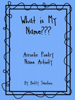 Acrostic Poetry Name Lesson:  What is My Name?