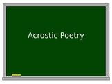 Acrostic Poetry Powerpoint