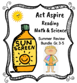 SUMMER REVIEW BUNDLE for READING, MATH, and SCIENCE Grades 3-5 Act Aspire Prep