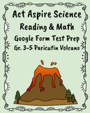 Act Aspire Science, Reading, Math Test Prep: Volcanoes-Paricutin Grades 3-5