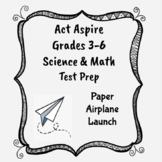 Act Aspire Science and Math Test Prep A: Airplane Launch Grades 3-6