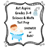 Act Aspire Science and Math Test Prep: Grades 3-4  Bath or Shower?