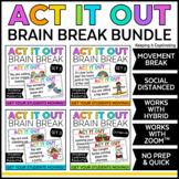Act It Out Brain Break Bundle