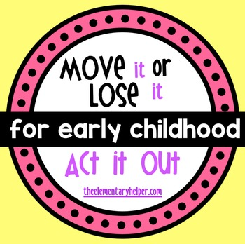 Act It Out, Brain Breaks for Early Childhood