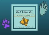 Act Like A - Animal Alphabet