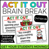 Act it Out Brain Break {Christmas}