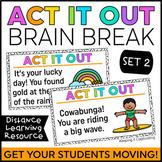 Act it Out Brain Break {Set 2}   Distance Learning