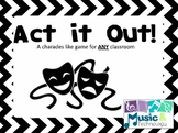 Act it Out!- Drama Game Printable
