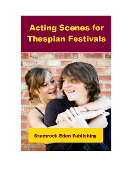 Acting Scenes for Thespian Festivals