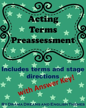 Acting Terms Preassessment/Diagnostic Test