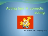 Acting Tips - Comedic Acting