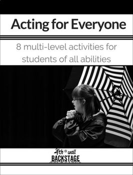 Acting for Everyone! 8 multi-level activities for all abilities