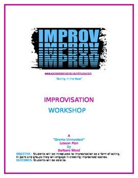 """Acting in the Now""  (Improvisation Workshop)"