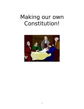 Acting out the Constitutional Convention and making own Constitution