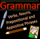 Grammar: Action, Linking, and Helping Verbs, Appositives and Prep Phrases - Fun!